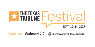 The Texas Tribune Festival. Sept. 22-24, 2017. Presented by Walmart, The University of Texas at Austin.