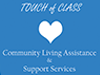 Touch of Class Community Living Assistance & Support Services